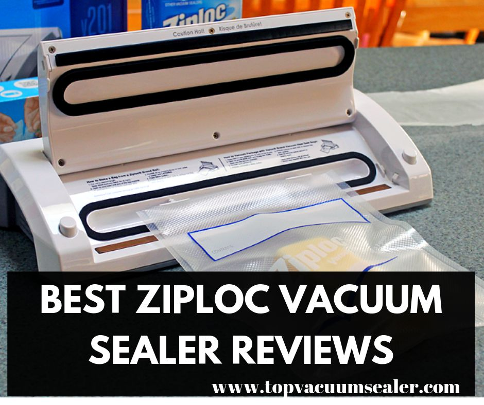 Ziploc Vacuum Sealer Reviews