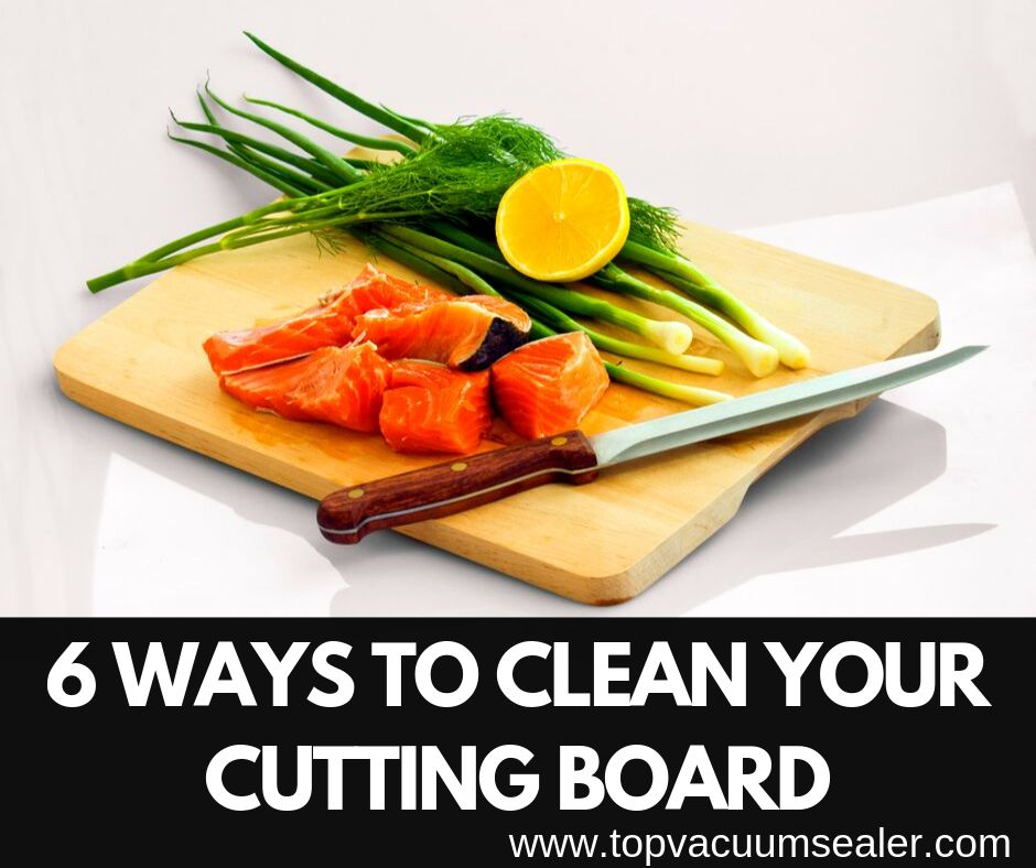 Clean Your Cutting Board