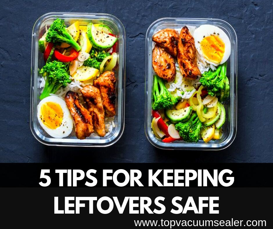Tips for Keeping Leftovers Safe