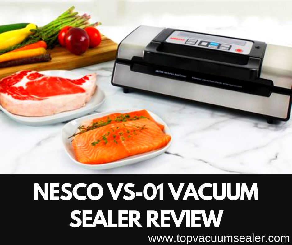Nesco VS-01 Vacuum Sealer Review